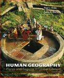 Human Geography : Places and Regions in Global Context, Knox, Paul L. and Marston, Sallie A., 0321775856