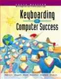 Keyboarding for Computer Success, Beaumont, Lee R. and Crawford, T. James, 0538685859