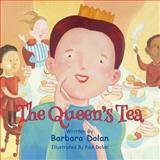 The Queen's Tea, Barbara Dolan, 1495305856