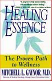 Healing Essence, Mitchell L. Gaynor and Kensington Publishing Corporation Staff, 1575665859