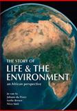 The Story of Life and the Environment, Nico Smit and Jo van As, 1770075852