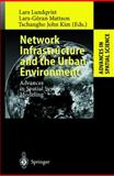 Network Infrastructure and the Urban Environment : Advances in Spatial Systems Modelling, , 3540645853