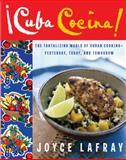 Cuba Cocina, Joyce Lafray, 0060785853