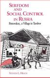Serfdom and Social Control in Russia 9780226345857