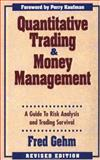 Quantitative Trading and Money Management 9781557385857