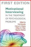 Motivational Interviewing in the Treatment of Psychological Problems, , 1593855850