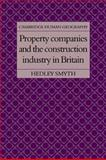 Property Companies and the Construction Industry in Britain 9780521105859