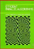 Efficient Parallel Algorithms, Gibbons, Alan and Rytter, Wojciech, 0521345855