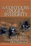 The Contours of Police Integrity, Klockars, Carl B. and Kutnjak Ivkovic, Sanja, 0761925856