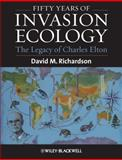 Fifty Years of Invasion Ecology : The Legacy of Charles Elton, , 1444335855