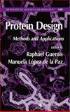 Protein Design : Methods and Applications, , 1588295850