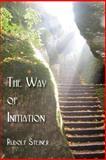 The Way of Initiation, Rudolf Steiner, 1934935859