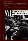 Petite histoire du magazine Vu (1928-1940) : Entre photographie d'information et photographie D'art, Leenaerts, Danielle, 9052015856