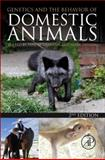 Genetics and the Behavior of Domestic Animals, , 0123945860