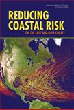 Reducing Coastal Risks on the East and Gulf Coasts, Committee on U.S. Army Corps of Engineers Water Resources Science, Engineering, and Planning: Coastal Risk Reduction and Water Science and Technology Board, 0309305861