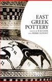 East Greek Pottery 9780415305860