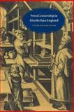 Press Censorship in Elizabethan England, Clegg, Cyndia Susan, 0521545862