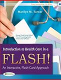 Introduction to Health Care in a Flash!, Marilyn Turner, 0803625863