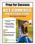 Prep for Success ACT COMPASS Math Study Guide, Francis, Stacey, 0983055866