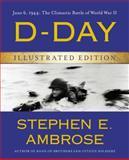 D-Day, Stephen E. Ambrose, 1476765863