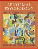 Abnormal Psychology : Current Perspectives, Alloy, Lauren B., 0077265866