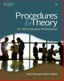 Procedures and Theory for Administrative Professionals, Stulz, Karin M. and Shumack, Kellie A., 111157586X