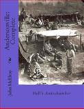 Andersonville: Complete, John McElroy, 1480095869