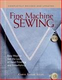 Fine Machine Sewing, Carol Laflin Ahles, 1561585866