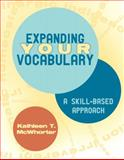 Expanding Your Vocabulary, McWhorter, Kathleen T., 0205645860