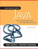 Starting Out with Java : From Control Structures Through Data Structures, Gaddis, Tony and Muganda, Godfrey, 0321545869