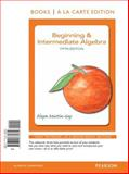 Beginning and Intermediate Algebra, Martin-Gay, Elayn, 032178586X