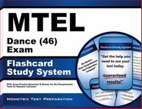 MTEL Dance (46) Exam Flashcard Study System : MTEL Exam Practice Questions and Review for the Massachusetts Tests for Educator Licensure, MTEL Exam Secrets Test Prep Team, 1614035865