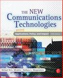 The New Communications Technologies 9780240805863