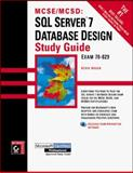 MCSE/MCSD : SQL Server 7 Database Design Study Guide, Hough, Kevin, 0782125867