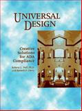 Universal Design : Creative Solutions for ADA Compliance, Null, Roberta L. and Cherry, Kenneth F., 0912045868