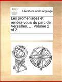 Les Promenades et Rendez-Vous du Parc de Versailles, See Notes Multiple Contributors, 1170345867