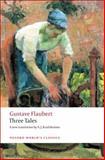 Three Tales, Gustave Flaubert, 0199555869
