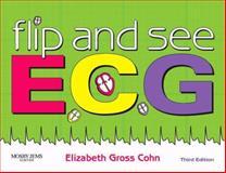 Flip and See ECG, Cohn, Elizabeth Gross, 0323055869