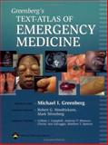 Greenberg's Text-Atlas of Emergency Medicine 9780781745864