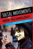 Social Movements and New Technologies, Carty, Victoria, 0813345863