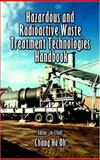 Hazardous and Radioactive Waste Treatment Technologies Handbook, , 0849395860