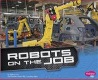 Robots on the Job, Kathryn Clay, 1491405864