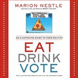 Eat Drink Vote 1st Edition