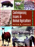 Contemporary Issues in Animal Agriculture, Cheeke, Peter R., 0131125869