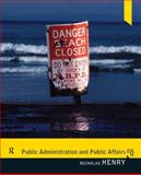 Public Administration and Public Affairs, Henry, Nicholas and Henry, D. J., 0205855865