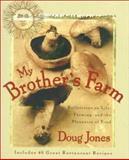 My Brother's Farm, Doug Jones, 0399525866