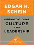 Organizational Culture and Leadership, Schein, Edgar H., 0470185864