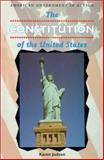 The Constitution of the United States, Karen Judson, 0894905864