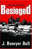 Besieged : Seven Cities under Siege, Bell, J. Bowyer, 1412805864