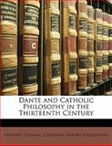 Dante and Catholic Philosophy in the Thirteenth Century, édéric Ozanam, 1143205863